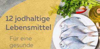 Fisch als jodhaltiges Lebensmittel