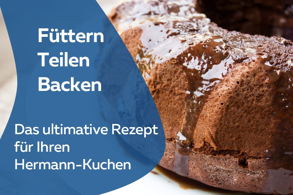Hermann-Kuchen backen