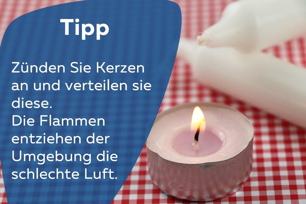 Tipp Kerzen anbrennen