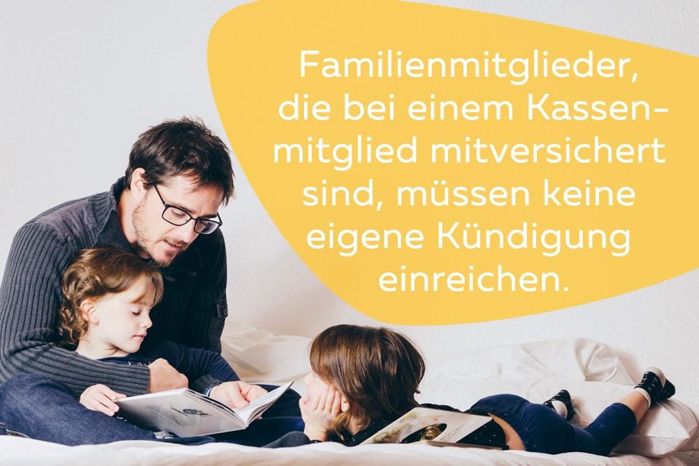 Krankenkasse kündigen Familienmitglieder