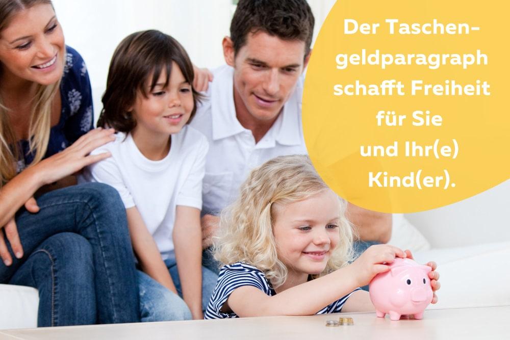 Taschengeldparagraph Sparschwein Familie