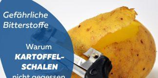 Kartoffelschale giftig Schäler