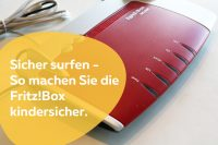 Kindersicherung FritzBox - FritzBox-Router