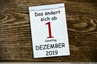 Das ändert sich Dezember 2019
