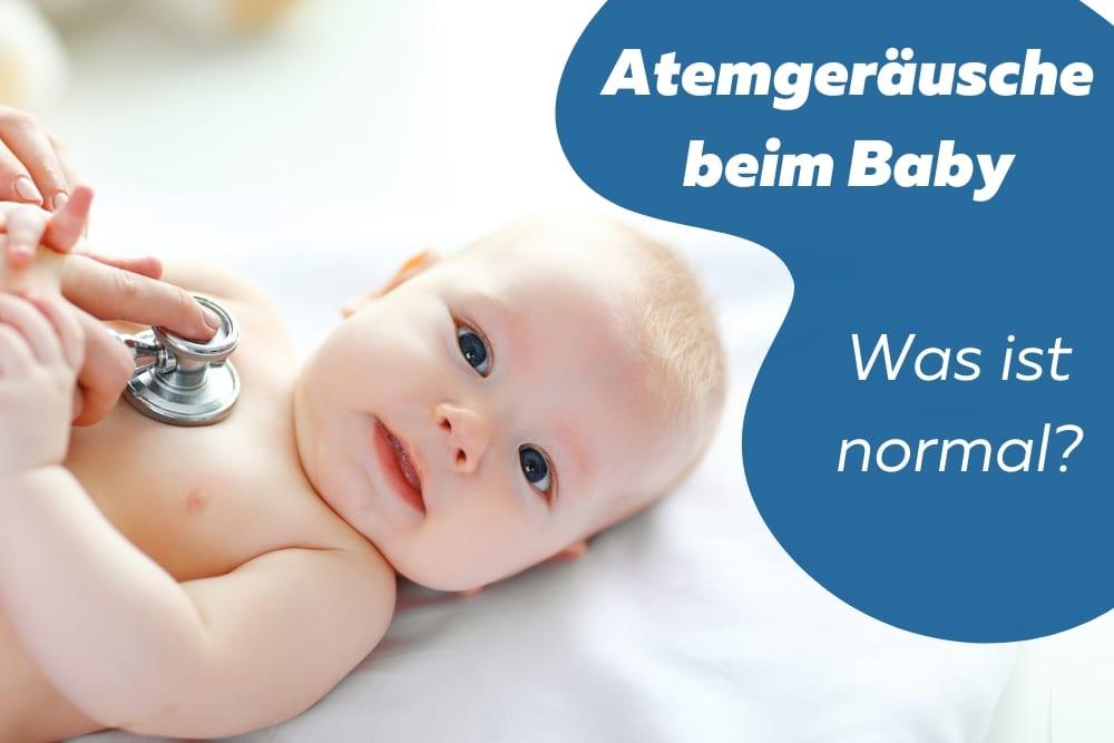 Atemgeräusche Baby