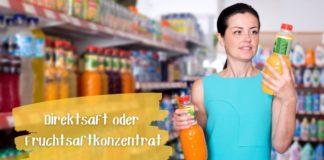 Direktsaft vs Fruchtsaftkonzentrat - Frau vor Saftregal